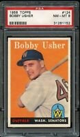 1958 Topps BB Card #124 Bobby Usher Washington Senators PSA NM-MT 8 !!!