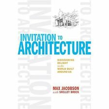 An Invitation to Architecture, Shelley Brock, Max Jacobson, Good, Hardcover