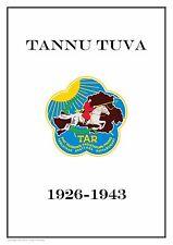 TANNU TUVA  RUSSIA 1926-1943 PDF (DIGITAL)  STAMP ALBUM PAGES