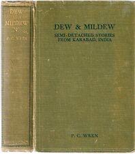 P.C. WREN 'Dew & Mildew' semi-detached stories from Karabad, SIGNED DEDICATION
