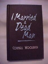 I MARRIED A DEAD MAN by CORNELL WOOLRICH; Reader's Digest Best Mysteries