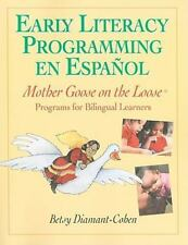 Early Literacy Programming en Espanol: Mother Goose on the Loose Programs for B