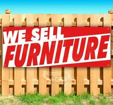 We Sell Furniture Advertising Vinyl Banner Flag Sign Many Sizes