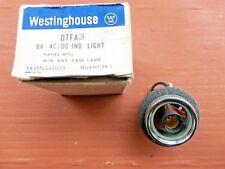 Westinghouse OTFA3 6V AC/DC Indicating Light 377D682G05 0TFA3