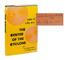 The Center of the Cyclone — John C. Lilly — Signed Hardcover Third Printing