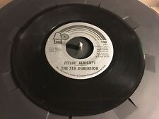 The 5th Dimension Feeling Alright / One Less Bell To answer 45 Record