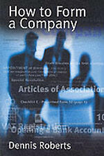 Very Good, How to Form a Company: A Practical Guide to the Formation of Private