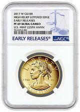 2017-W Liberty 225th Annv High Relief Gold $100 NGC PF69 UC ER SKU45291
