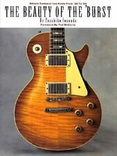The Beauty of the 'Burst: Gibson Sunburst Les Pauls from '58 to '60 by Yasuhiko Iwanade (Paperback, 1999)