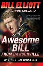 Awesome Bill from Dawsonville: My Life in NASCAR (Paperback or Softback)