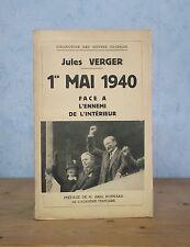 TRAVAIL SYNDICATS SOCIETE.. 1er MAI 1940 FACE A L'ENNEMI DE L'INTERIEUR (VERGER)