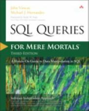 SQL Queries for Mere Mortals: A Hands-On Guide to Data Manipulation in SQ... New