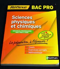 BAC PRO-Sciences physiques et chimiques+livret détachable révisions-Nathan-2011