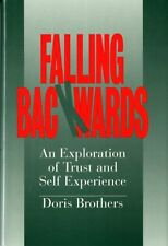 Falling Backwards: An Exploration of Trust and Self-Experience (Norton Professio