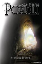 Luce e Tenebre: Portali by Mariano Lodato (2015, Paperback)