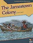 The Jamestown Colony (Foundations of Our Nation)-ExLibrary