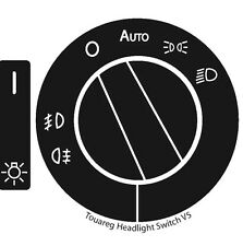 2004–2009 Volkswagen Touareg Repair Decal For Headlight Switch -Best Guaranteed!