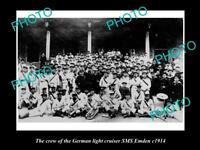 OLD POSTCARD SIZE PHOTO OF THE GERMAN NAVY LIGHT CRUISER SMS EMDEN CREW c1914