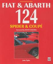 Fiat & Abarth 124 Spider & Coupe (History Evolution Competition Data) Buch book
