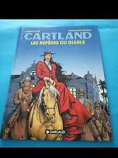 CARTLAND 'LES REPERES DU DIABLE' (ed. Dargaud 1994)