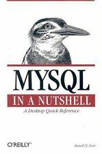 MySql in a Nutshell Perfect Russell J. T. Dyer