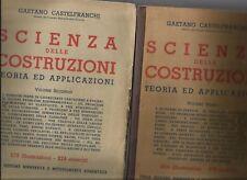 GAETANO CASTELFRANCHI: SCIENZA DELLE COSTRUZIONI / VOL. I°, II°_HOEPLI 1945-1946