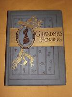 VINTAGE ANTIQUE OLD 1888 GRANDMA'S MEMORIES ILLUSTRATED MARY BRINE BOOK