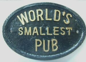 WORLDS smallest PUB HOUSE PLAQUE BUSINESS BEER GARDEN SHED SIGN