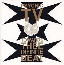 PSYCHIC TV - CD - TOWARDS THEE INFINITE BEAT