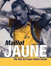 Maillot Jaune: The Yellow Jersey