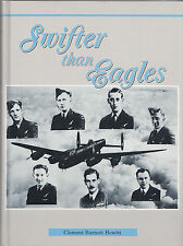 Swifter Than Eagles Hewitt Australian World War 2 Lancaster Bomber Crew Hardback