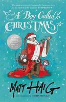 A Boy Called Christmas by Haig, Matt, NEW Book, FREE & FAST Delivery, (Hardcover