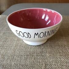 Rae Dunn GOOD MORNING Bowl Coral Inside - Soup Cereal Ice Cream