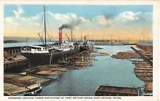 c.1920 Steamers Loading Timber at Port Arthur Docks Port Arthur TX post card