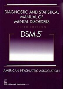 Diagnostic and Statistical Manual of Mental Disorders - DSM-5 by American