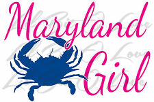Maryland Girl Vinyl Decal Sticker Surfboard Auto Vehicle 2 Colors Crab