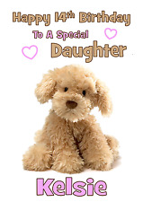 cute cuddly teddy dog Personalised A5 Birthday Card daughter sister niece name