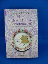 Nein! Ich will keinen Seniorenteller! von Virginia Ironside (2012)