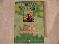 Das große Frauen Gesundheitsbuch von Hildegard von Bingen, Mystik, Esoterik