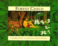 Forest Child  by Marni McGee  Illust  Scott Banfill  Hardcover Dust Jacket   New