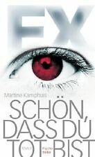 Ex - Schön, dass du tot bist: Psychothriller von Ka...   Buch   Zustand sehr gut