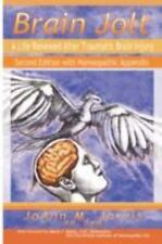 Brain Jolt : A Life Renewed after Traumatic Brain Injury, Second Edition with...