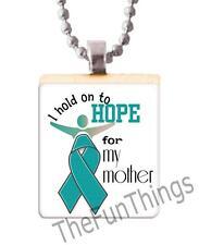 Teal Ribbon Hold Hope for Mother Scrabble Tile Pendant Ovarian Cancer Support