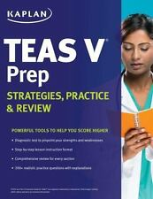Kaplan TEAS V Prep: Strategies, Practice & Review by Kaplan