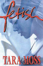 Fetish by Tara Moss (Paperback, 1999) First Edition, First Printing