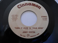JERRY FOSTER NM Turn It Over In Your Mind 45 I Won't Ever Love Again C-757 7""