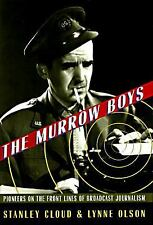 The Murrow Boys: Pioneers on the Front Lines of Broadcast Journalism-ExLibrary