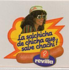 Pegatina REVILLA La salchicha de chicha que sabe cahachi (CU-68)