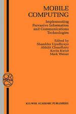 Mobile Computing: Implementing Pervasive Information and Communications Technol
