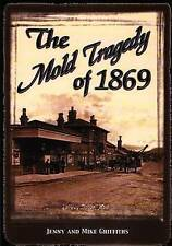 Good, Mold Tragedy of 1869, The, Griffiths, Mike, Griffiths, Jenny, Book
